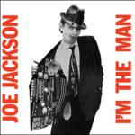 09-joe-jackson-im-the-man